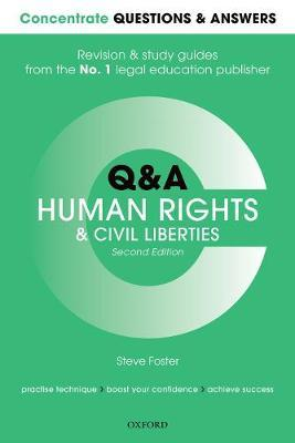 Concentrate Questions and Answers Human Rights and Civil Liberties by Steve Foster