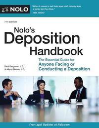 Nolo's Deposition Handbook by Paul Bergman