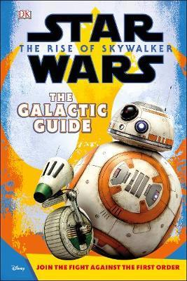 Star Wars The Rise of Skywalker The Galactic Guide by Matt Jones image