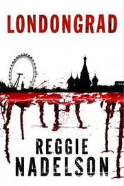 Londongrad by Reggie Nadelson image