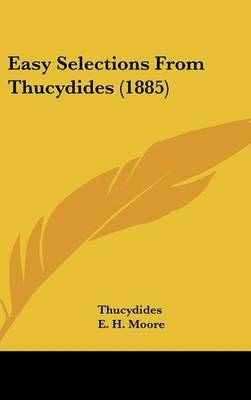 Easy Selections from Thucydides (1885) by E. H. Moore image
