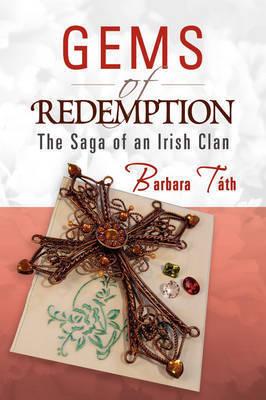 Gems of Redemption by Barbara Tth
