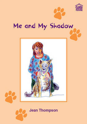 Me and My Shadow by Jean Thompson