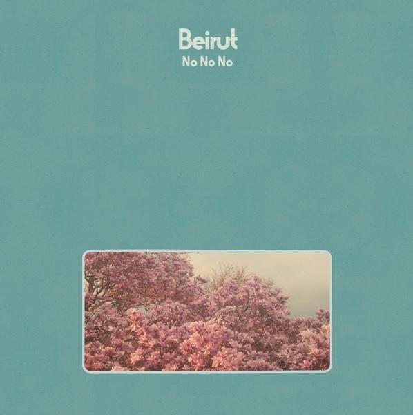 No No No (Coloured Vinyl) by Beirut image