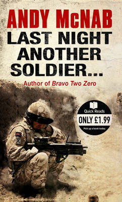 Last Night Another Soldier by Andy McNab image