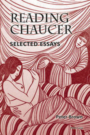 Reading Chaucer by Peter Brown