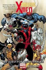 Amazing X-men Volume 1: The Quest For Nightcrawler by Jason Aaron