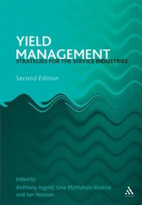 Yield Management by Anthony Ingold