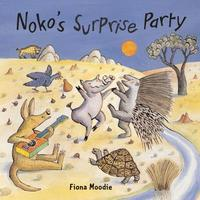 Noko's Surprise Party by Fiona Moodie