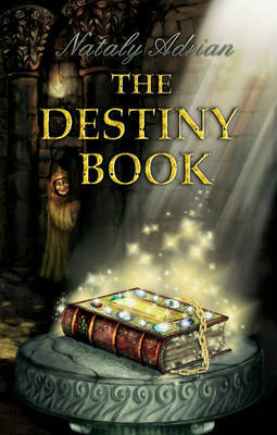The Destiny Book by Adrian Nataly