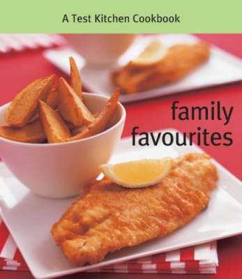 Family Favourites by A. Test Kitchen Cookbook image