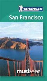 Must Sees San Francisco by Michelin
