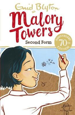 Malory Towers: Second Form by Enid Blyton