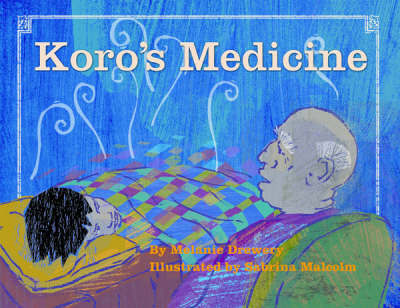 Koro's Medicine by Melanie Drewery