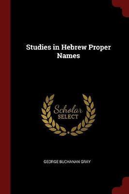 Studies in Hebrew Proper Names by D.D