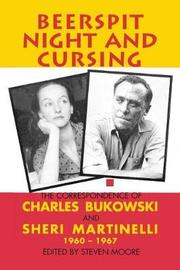 Beerspit Night And Cursing by Charles Bukowski