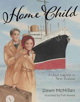 Home Child by Dawn McMillan