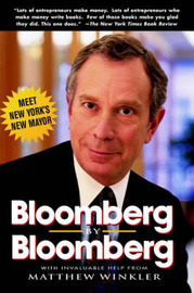 Bloomberg by Bloomberg by Michael R Bloomberg