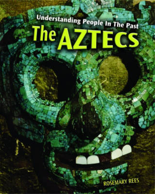 The Aztecs by Rosemarie Rees image