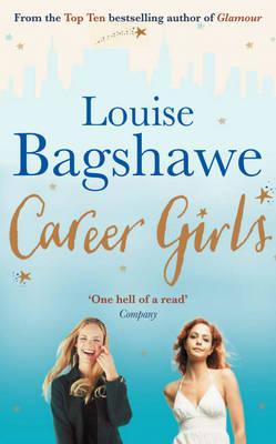 Career Girls by Louise Bagshawe image