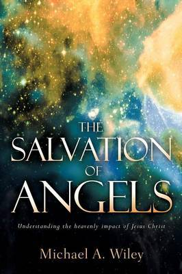 The Salvation of Angels by Michael, A Wiley image