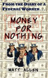 Money for Nothing by Matt Allen image