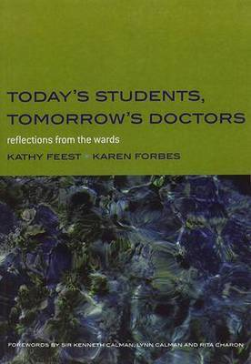 Today's Students, Tomorrow's Doctors by Kathy Feest image