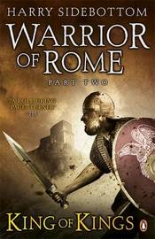 Warrior of Rome Part II: King of Kings by Harry Sidebottom image