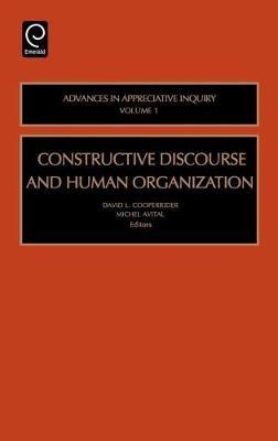 Constructive Discourse and Human Organization