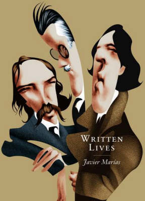 Written Lives by Javier Marias image