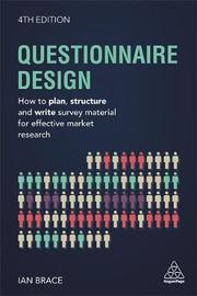 Questionnaire Design by Ian Brace