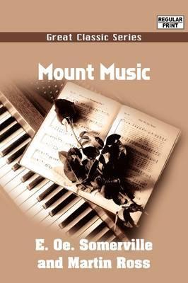 Mount Music by E O E Somerville