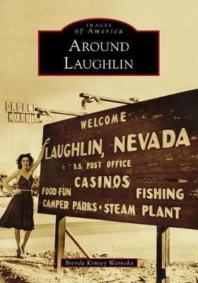 Around Laughlin by Brenda Kimsey Warneka