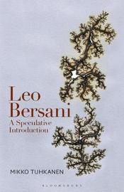Leo Bersani by Mikko Tuhkanen