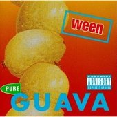 Pure Guava by Ween