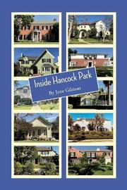 Inside Hancock Park by Jane Gilman