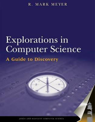 Explorations in Computer Science by Mark Meyer image