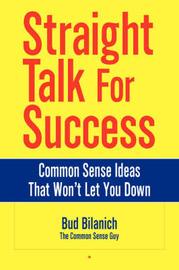 Straight Talk for Success by Bud Bilanich image