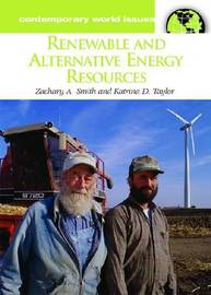 Renewable and Alternative Energy Resources by Zachary A Smith image