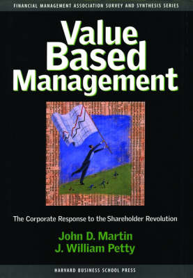 Value Based Management: Corporate Response to the Shareholder Revolution by John D. Martin image