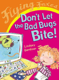 Don't Let the Bad Bugs Bite by Lindsey Gardiner image