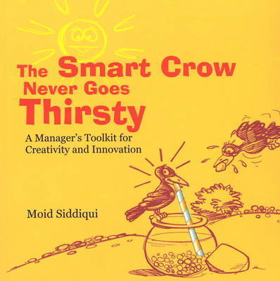 Smart Crow Never Goes Thirsty by Moid Siddiqui