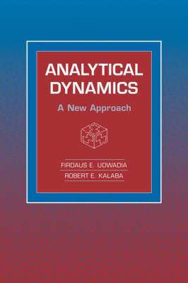 Analytical Dynamics by Firdaus E. Udwadia