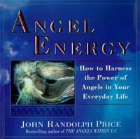 Angel Energy by John Randolph Price image