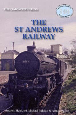 The St Andrews Railway by Andrew Hajducki