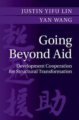 Going Beyond Aid by Justin Yifu Lin