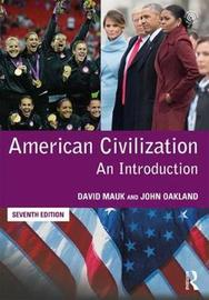 American Civilization by David Mauk