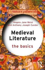 Medieval Literature: The Basics by Angela Jane Weisl image
