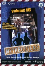 Mythbusters - Vol. 16 on DVD