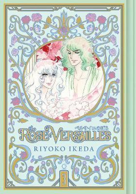 The Rose of Versailles Volume 3 by Riyoko Ikeda